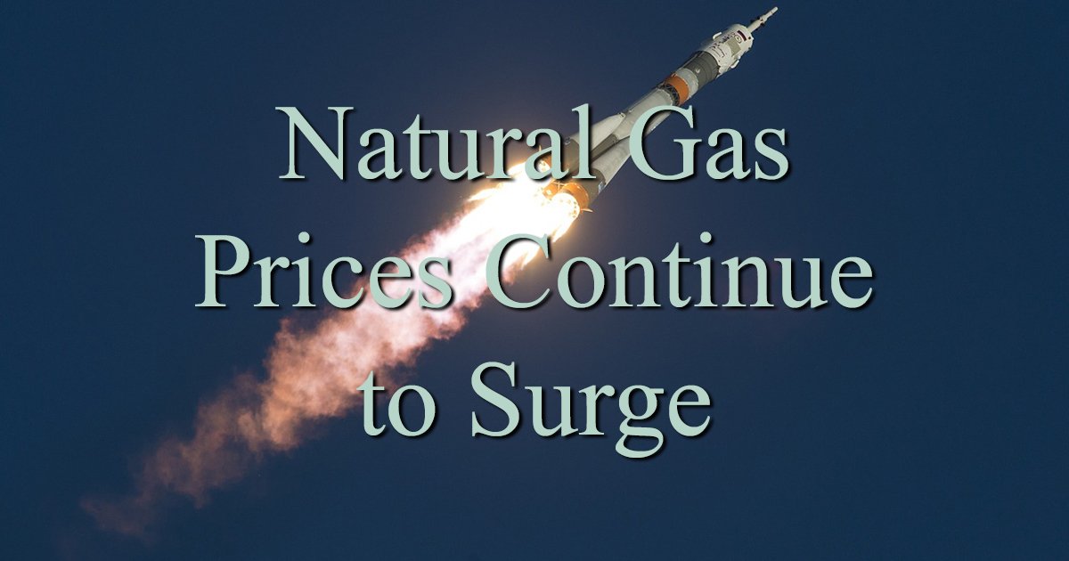 Natural Gas Prices Skyrocket